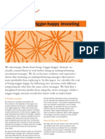The Cost of Trigger Happy Investing