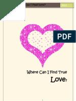Where Can I Find True Love?