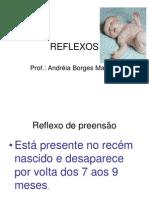 REFLEXOS Arcaicos Neonatal e Pediatria