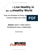 How To Live Healthy in an Unhealthy World