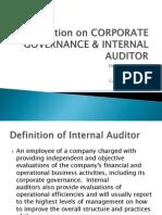 Presentation on Corporate Governance & Internal Auditor
