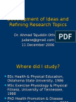 Development of Ideas and Refining Research Topics