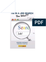 I'm in a Job Search--Now What??? (2nd Edition)