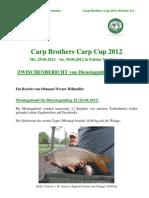 Zwischenbericht Dienstagmittag Carp Brothers Carp Cup 2012_Palotas To