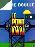 Boulle,Pierre-Le Pont de La Riviere Kwai(1958).OCR.french.ebook.alexandriZ