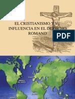 El Cristianismo y Su Influencia en El Derecho