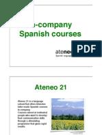 In-Company Spanish Courses Ateneo21 London