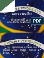 Orgulho Do Brasil