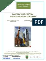 BASES DE UNA POLÍTICA INDUSTRIAL PARA GIPUZKOA (Es) BASES OF AN INDUSTRIAL POLICY FOR GIPUZKOA (Es) GIPUZKOARAKO INDUSTRI POLITIKAREN OINARRIAK (Es)