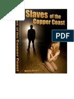 Slaves of the Copper Coast