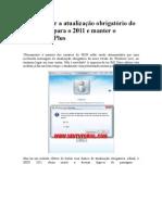 Como evitar a atualização obrigatória (Messenger 2009_2011)
