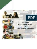 Utilizing Electronic Media in Facilitating Training