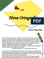 Nova Ortografia - Thiago Diogo