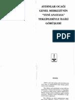 """Aydınlar Ocağı Genel Merkezi'nin """"Yeni Anayasa"""" Teklifleriyle İlgili Görüşleri"""