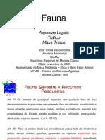 Fauna - Aspectos Legais  - Tráfico - Maus Tratos