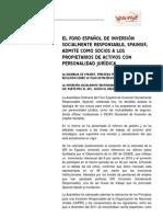 EL FORO ESPAÑOL DE INVERSIÓN SOCIALMENTE RESPONSABLE, SPAINSIF, ADMITE COMO SOCIOS A LOS PROPIETARIOS DE ACTIVOS CON PERSONALIDAD JURÍDICA