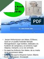 Hieronimus Bosch, El Bosco. Ps. Jaime Botello Valle.