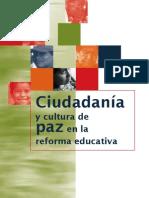 Ciudadania y Cultura de Paz en La Reforma Educativa
