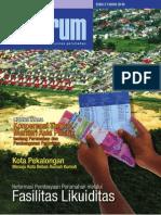 Reformasi Pembiayaan Perumahan melalui Fasilitas Likuiditas. Media Komunikasi Komunitas Perumahan 'INFORUM' Edisi 2 tahun 2010