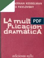 La Multiplicacion Dramatica, Pavlovsky