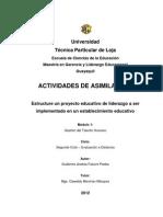 Estructure Un Proyecto Educativo de Liderazgo a Ser Implementado en Un Establecimiento Educativo.