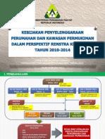 Kebijakan Penyelenggaraan Perumahan dan Kawasan Permukiman dalam Perspektif Rencana Strategis Kementerian Perumahan Rakyat Tahun 2010-2014