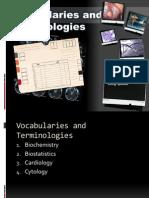 Biochemistry, Biostatistics, Cardiology, Cytology