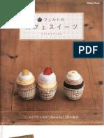 Sweets-Felt Cafe-sweets by Erikarika