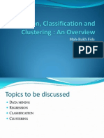 Regression, Classification and Clustering