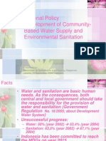 Indonesia National Policy Development of Community Based Water Supply and Environmental Sanitation.
