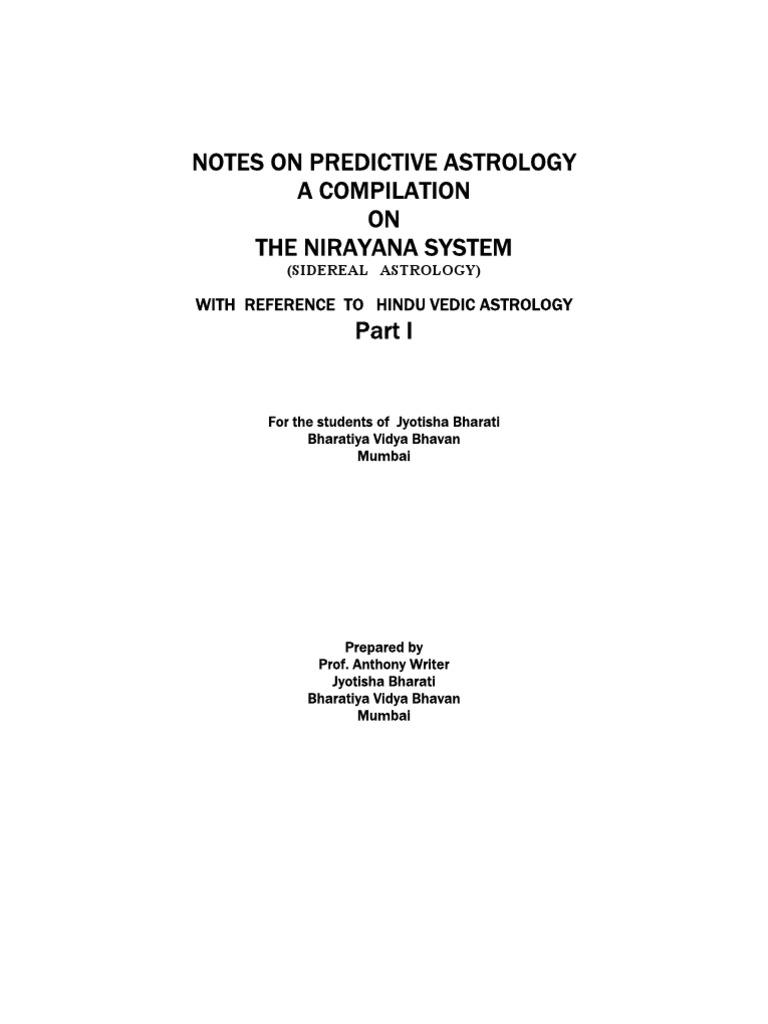 NOTES ON PREDICTIVE NIRAYAN ASTROLOGY - PART I | Hindu Astrology | Astrology