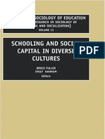 Bruce Fuller, Emily Hannum Schooling and Social Capital in Diverse Cultures, Volume 13 Research in Sociology of Education 2002 (1)