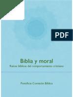 Biblia y moral. Raíces bíblicas del comportamiento cristiano
