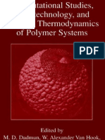 Computational Studies, Nanotechnology and Solution Thermodynamics of Polymer Systems 2002 - Dadmun
