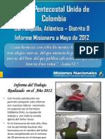 Informe Misionero Mayo 2012 - Barranquilla Distrito 8