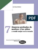 7 Maneras probadas de motivar a los niños a rendir mejor en la escuela.