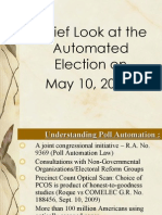 A Brief Look at the Automated Election on May 10, 2010