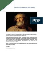Es el apóstol Pedro el fundamento de la Iglesia