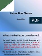 Future Time ClausesJUNE15