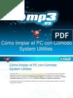 Cómo limpiar el PC con Comodo System Utilities