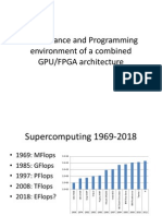 Performance and Programming Environment of a Combined GPU