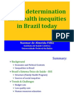 Social determination and health inequities in Brazil today
