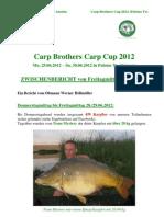 Zwischenbericht Freitagtagmittag Carp Brothers Carp Cup 2012_Palotas To