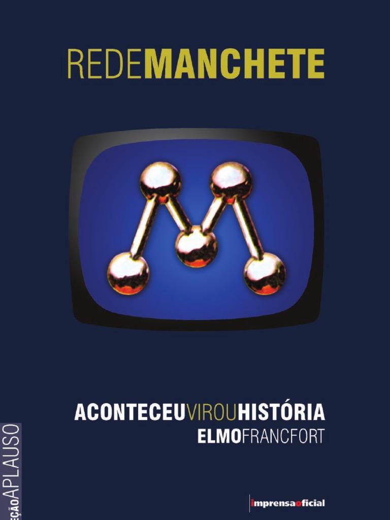 5cbbc9c0a3 Rede+Manchete