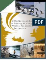USFWS - 2006 National Survey of Fishing, Hunting, and Wildlife-Associated Recreation