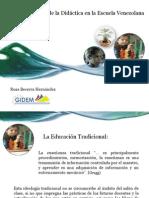 Hacia una Praxis de la Didáctica en la Escuela Venezolana