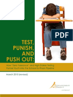 Test, Punish, and Push Out