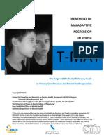 TREATMENT OF MALADAPTIVE AGGRESSION IN YOUTH