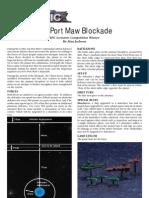 The Port Maw Blockade