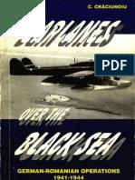 J.L. Roba, C. Craciunoiu - Seaplanes German-Romanian Operations 1941-1944